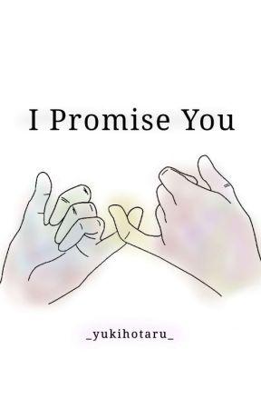[✓] I Promise You [WMMAP x reader] by _yukihotaru_