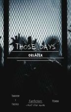 Those Days || Yeonbin || FF || od makeitcoool