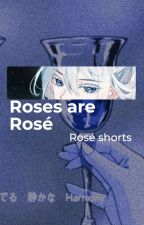 Roses are Rosé || Detective Conan x OC shorts by queencelamoon