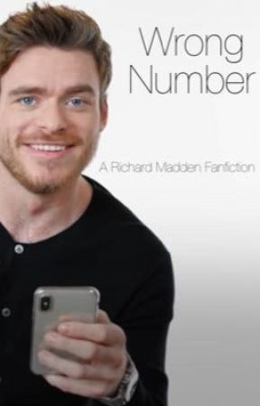 Wrong Number // Richard Madden Fanfiction by natalzs