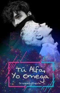 Tú Alfa, Yo Omega [Scorbus]💕 cover