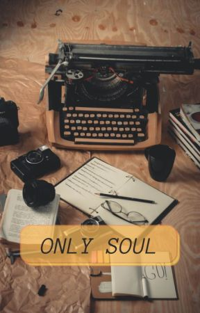 ONLY SOUL by Lucas111Leery