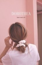 DOROTHEA | TAYLOR SWIFT X OC by mad_woman13