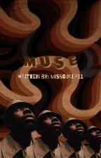 MUSE by missgurl711