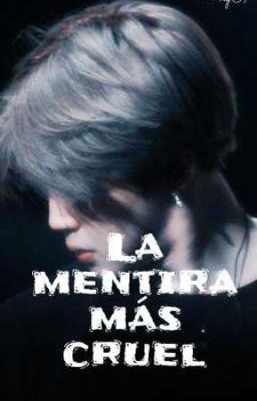 ~La mentira más cruel~Jm & Jules✔ by MariaChimmy07