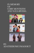 In Memory of Cory Monteith and Naya Rivera by AdaTheRomComAddict