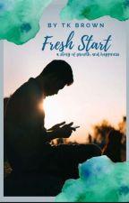 A Fresh Start by Sheppard200999