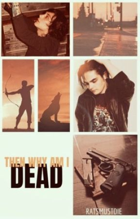 Then Why Am I Dead? ➵ Frerard by RatsMustDie