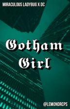 Gotham Girl by slasherletssplash