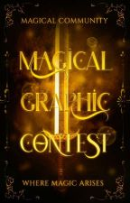✰Magical Graphic Contest✰[OPEN] by Magical_Community