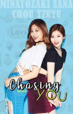 Chasing You || SaTzu by perciixx