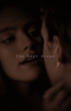 The Best Dream (A Hosie Story)  by hosiexrights