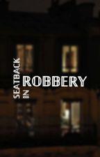 tkajab tarafından yazılan Seatback In Robbery adlı hikaye