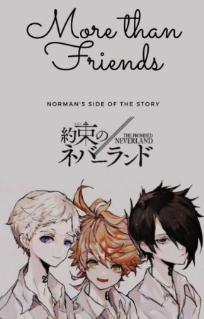 More Than Friends- Norman's Side of the Story by MarichatMayor