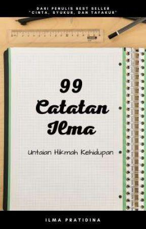 99 Catatan Ilma by IlmaPratidina