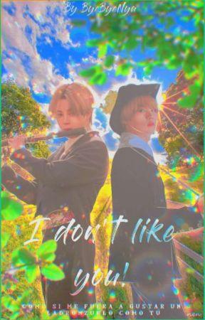 I Don't Like You! [JS] by ByeByeNya