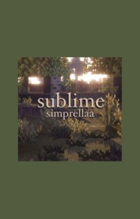 sublime // sapnap [1] by simprellaa