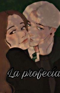 La Profecía || Draco Malfoy (+18) cover
