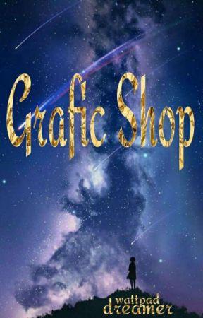 Grafic Shop by wattpa_dreamer
