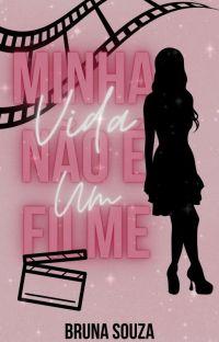 Minha Vida Não É Um Filme cover