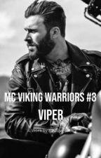 MC's Viking Warriors- Viper #3 (on going) by Anonomousauthor123