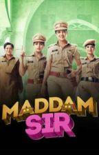 Fan Fiction Script of Maddam Sir  by FangirlScrips