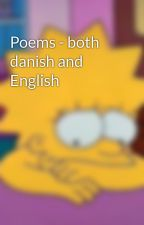 Poems - both danish and English by MyAngel1D