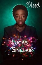 Blood - Lucas Sinclair by Amholmgren