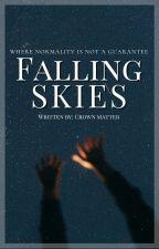 Falling Skies by CrownMatter