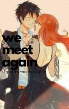 """We Meet Again: A Sequel to """"The Two of Us"""" by sammbuh"""