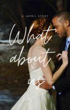 Greys Anatomy - Everything I never told you - Japril by wheredidthegoodgo