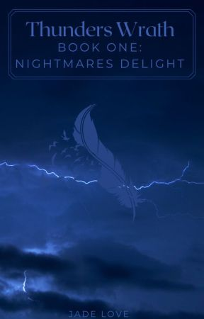 Thunders Wrath: Book One by JadeLoveInc