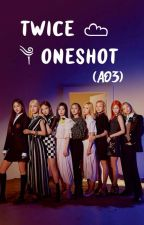 Twice Oneshot (AO3)  by Moody_Troublemaker