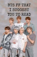 BTS ff that I suggest you to read. by Emo_Mon