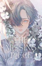 The Missing Piece  [MXM] by MistressElle