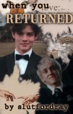 when you returned | HP x Louis Partridge x reader by slutfordray