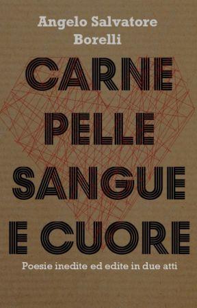Carne Pelle Sangue e Cuore by BasBorelli