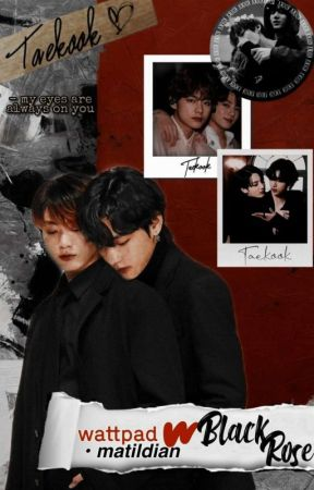 Black Rose | Taekook  by matildian