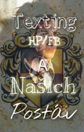 Texting HP/FB a našich postáv by mrzimorska_kolej