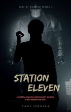 Station Eleven (Dusk of Mankind Series #1) ni ysendaya