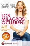 LOS MILAGROS OCURREN: 40 DÍAS QUE CAMBIARÁN TU VIDA cover