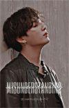 Misunderstanding || Taekook FF || •[Mini-series]• ✓ [Completed] cover