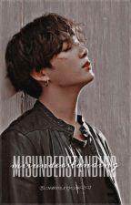 Misunderstanding    Taekook FF    •[Mini-series]• ✓ [Completed] by lovekimjungkook9597