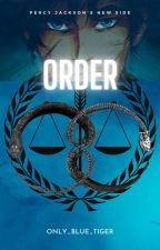 Percy Jackson's New Side - Order: Reborn To Return by -AVperson