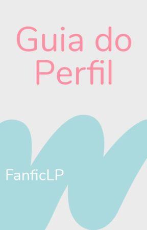 Guia | FanficLP by WattpadFanficLP