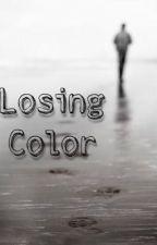 Losing Color // dreamnotfound by cozy_bean