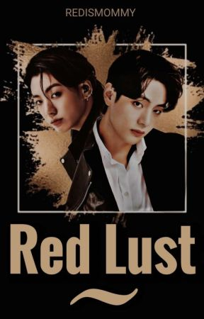 RED LUST / taekook by redismommy