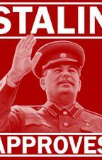 Stalin x reader by GiantChadMussolini