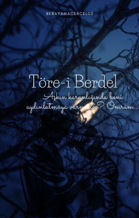 Töre-i Berdel (Ara Verildi) by BerayAmaCercelci