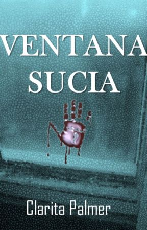 Ventana Sucia by clarillalasicaria